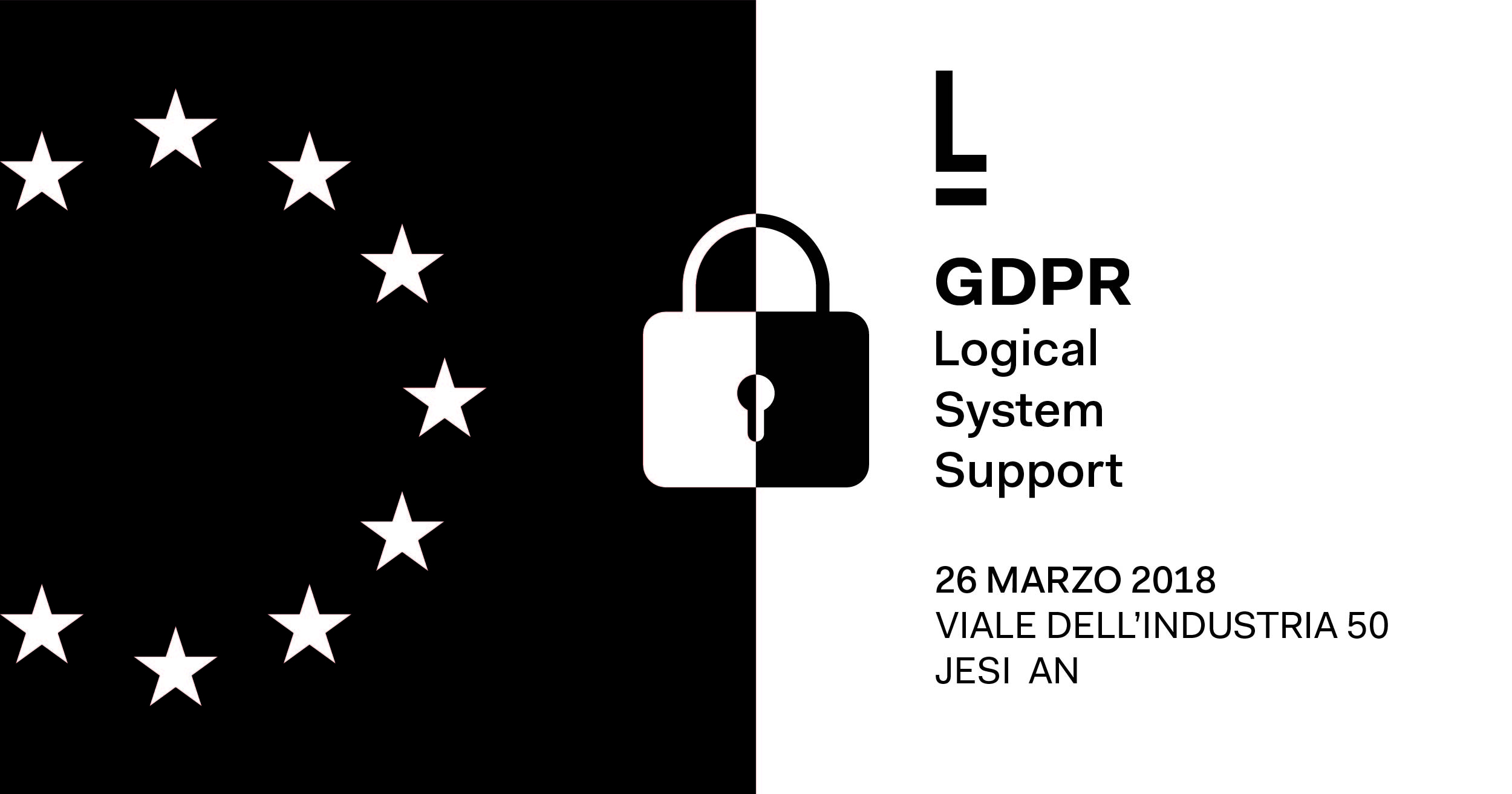 GDPR Logical System Support - Lunedì 26 Marzo, ore 14.30 - Jesi