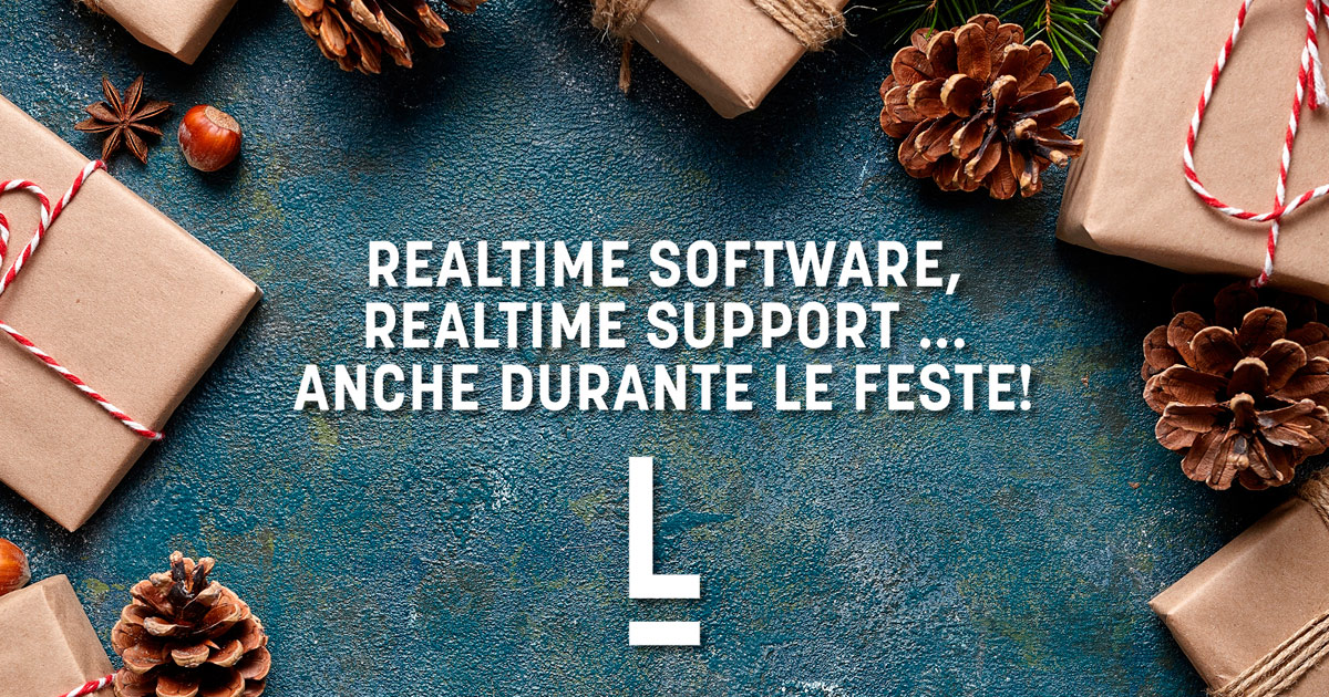 Realtime Software, Realtime Support ... anche durante le Feste! | LogicalSystem